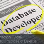 SQL Injection Tutorial and Best Practices of Defense