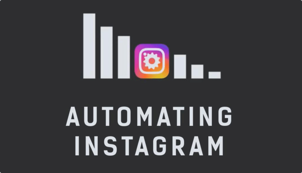 Instagram Automation