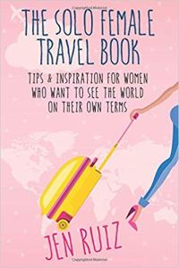 The Solo Female Travel Book - Books about RV Solo Travel for Women