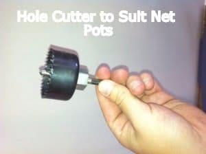 Hole Cutter to Suit Net Pots