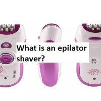 What is an epilator shaver