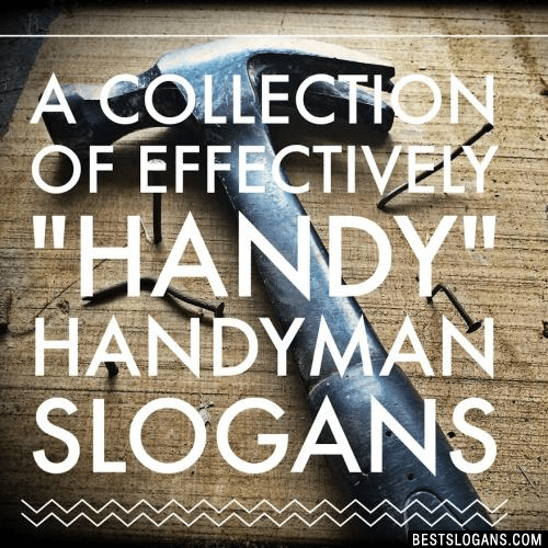 30 Handyman Slogans 2019 Inc Taglines Amp Quotes