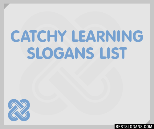 30 Catchy Learning Slogans List Taglines Phrases