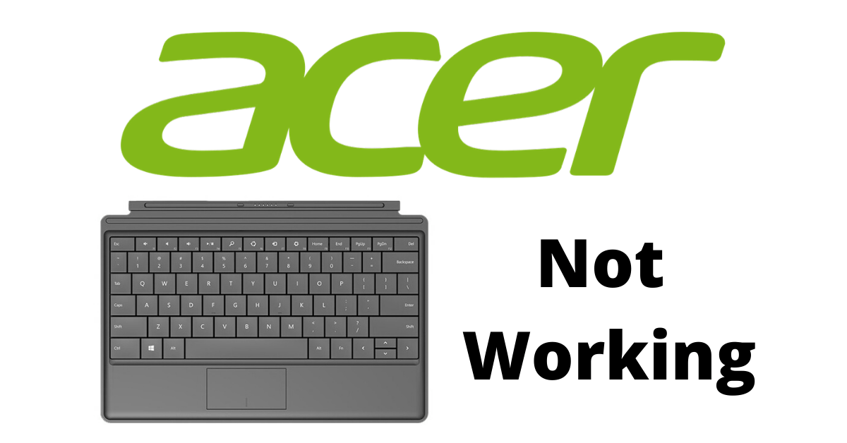 Acer Laptop Keyboard Is Not Working