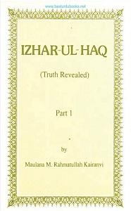 Izhar ul Haq English [Truth Revealed] By Maulana Rahmatullah Kiranvi