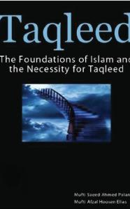 Taqleed By Mufti Saeed Ahmad Palanpuri