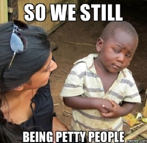 being petty memes