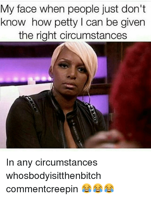 petty memes about her