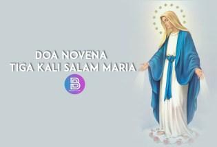 Berdoa Novena Tiga Salam Maria, Doa Ajaib Umat Katolik