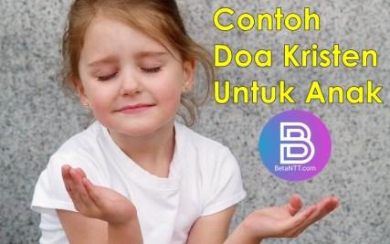 Contoh Doa Kristen Untuk Anak Agar Sehat dan Aman Terlengkap