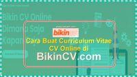 3 Cara Buat Curriculum Vitae – CV Online Yang Baik Terbaru