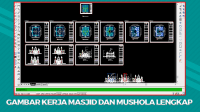 Download Kumpulan Gambar Kerja Masjid dan Mushola File AutoCad DWG