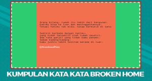 Kata Broken Home dan Artinya Terbaru