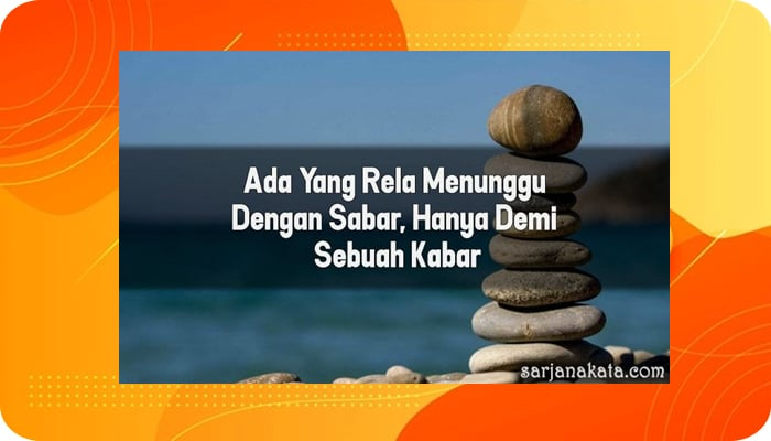 Kata Kata Sabar Cinta, Bijak, Islami, Penantian, Bahasa Jawa