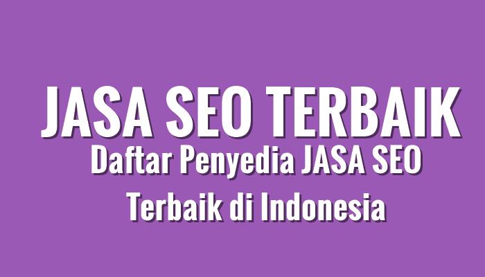 Jasa SEO Berkualitas-Jasa SEO Backlink Terbaik 2021