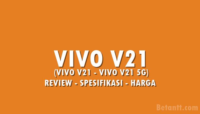 Review VIVO V21 5G Indonesia, Spesifikasi dan Harga