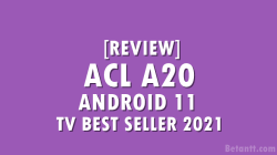 TV ACL A20 Android 11 Best Seller Tahun 2021