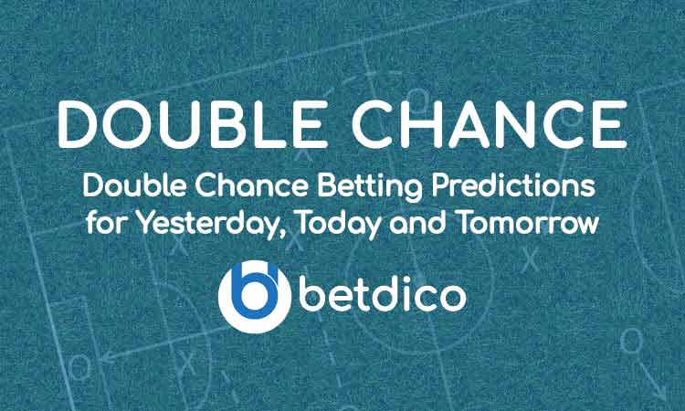 Double Chance Predictions for Yesterday, Today & Tomorrow