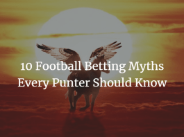 10 football betting myths to leave behind in 2018