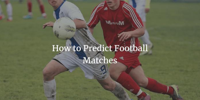 如何预测足球比赛和胜利