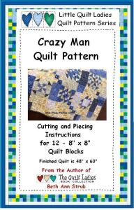 Crazy man quilt pattern book for a baby quilt or lap size quilt