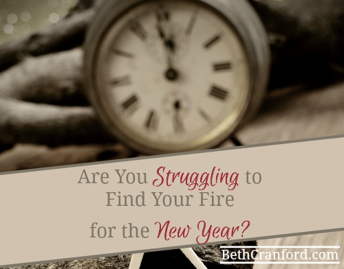 Are You Struggling To Find Your Fire For The New Year?