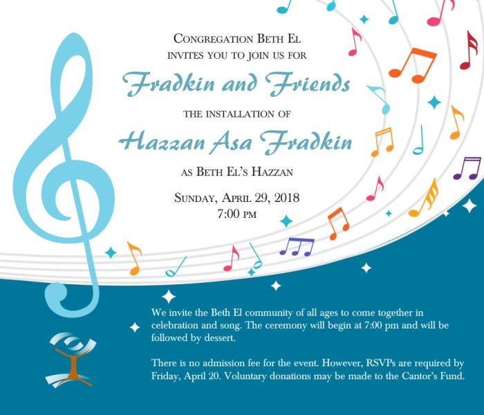 Congregation Beth El invites you to join us for Fradkin and Friends the installation of Hazzan Asa Fradkin as Beth El's Hazzan Sunday, April 29, 2018 7:00 pm