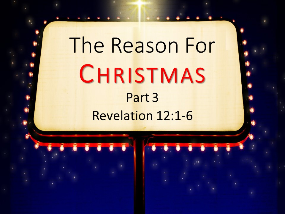 The Reason For Christmas (Part 3)