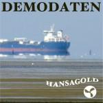 Hansagold - Demodaten