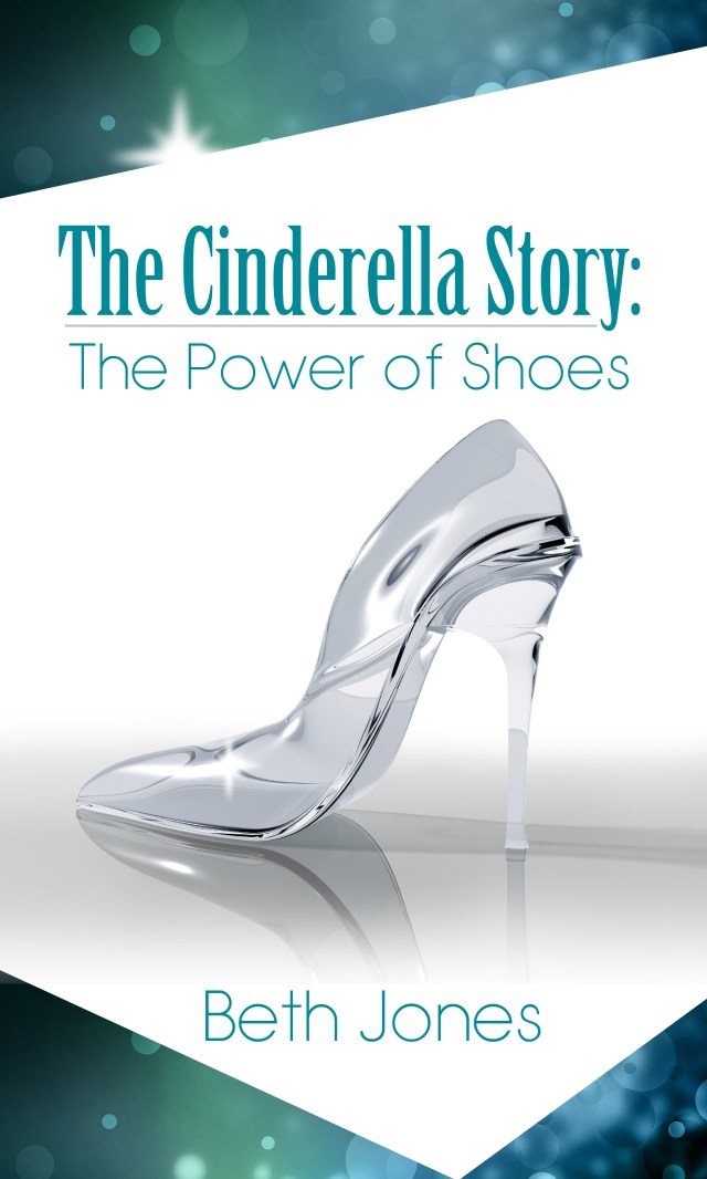 The Cinderella Story: The Power of Shoes - Amazon Best Seller eBook
