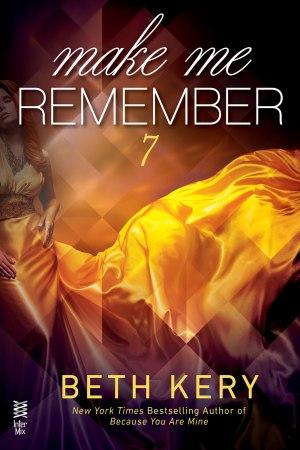 Make Me Remember (Make Me #7)
