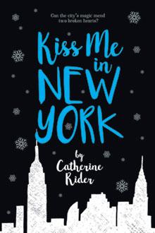 Afbeeldingsresultaat voor kiss me in new york catherine rider