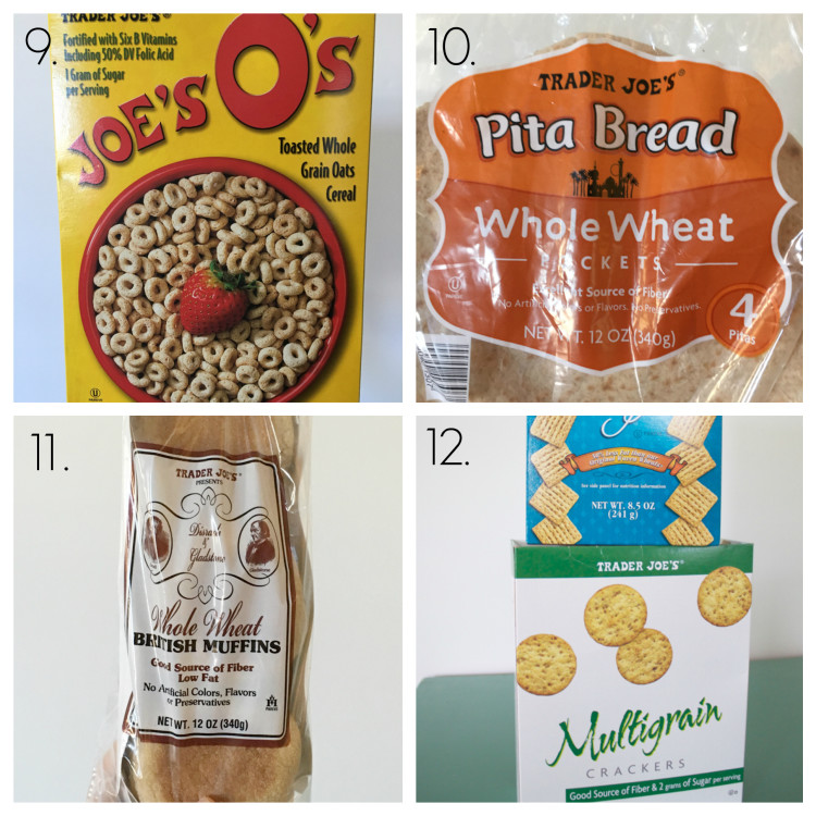 Joe's O's, whole wheat pitas, whole wheat English muffins, crackers