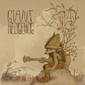 GiantHedgehog-2014-EP