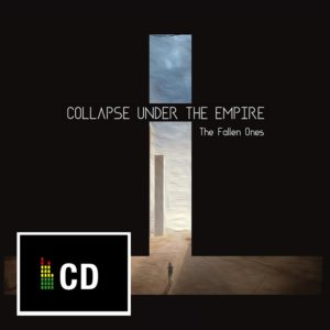 Collapse Under The Empire (CUTE) – The Fallen Ones (2017)