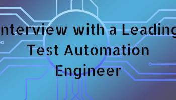 Interview with a Leading Test Automation Engineer | Betsol