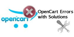 opencart upgrade errors with solutions