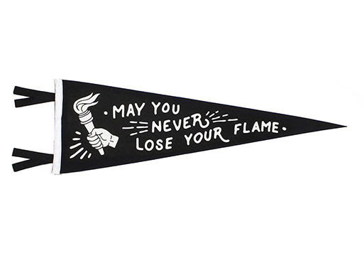 Oxford Pennant Never Lose Your Flame