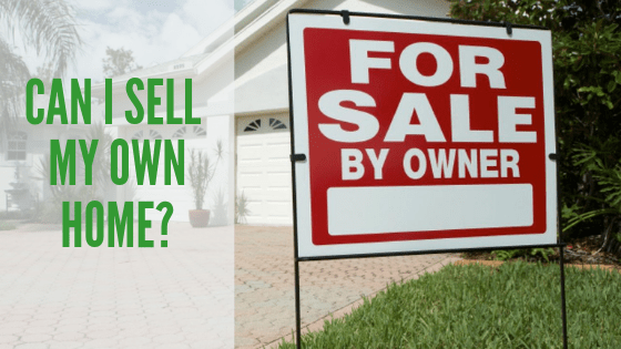 Can I Sell My Own Home? | Bahamas Real Estate
