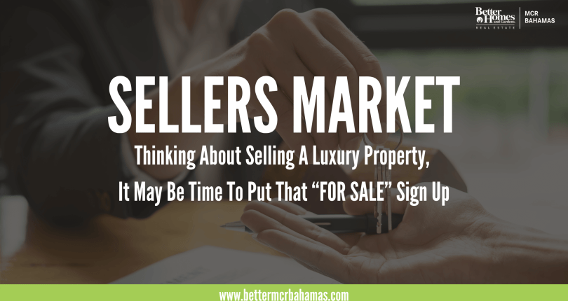 """Sellers Market: Thinking About Selling A Luxury Property, It May Be Time To Put That """"FOR SALE"""" Sign Up"""