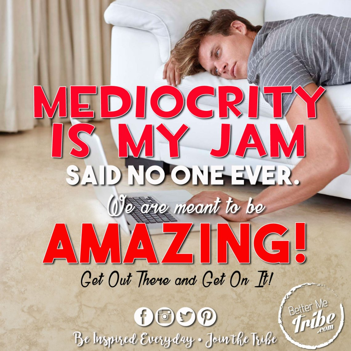 Mediocrity-is-my-Jam-web