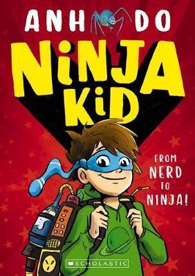 Ninja Kid #1: From Nerd to Ninja - Better Reading