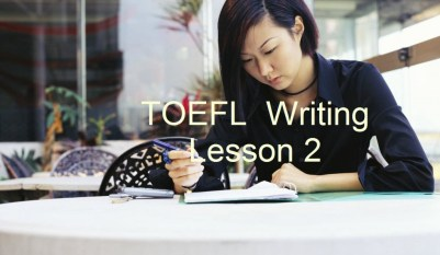 TOEFL Writing Lesson 2