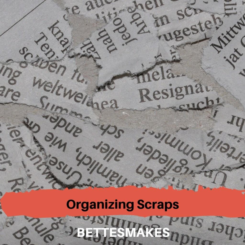 Organizing Scraps of Paper