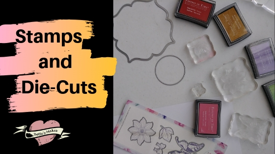 Stamps and Die-Cuts