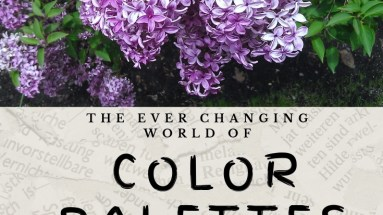 The Ever Changing World of Color Palettes