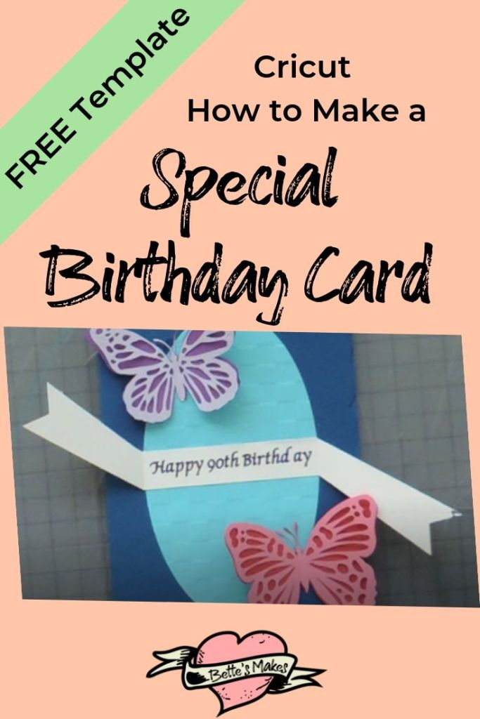 Using your Cricut to make a special Birthday Card - BettesMakes.com