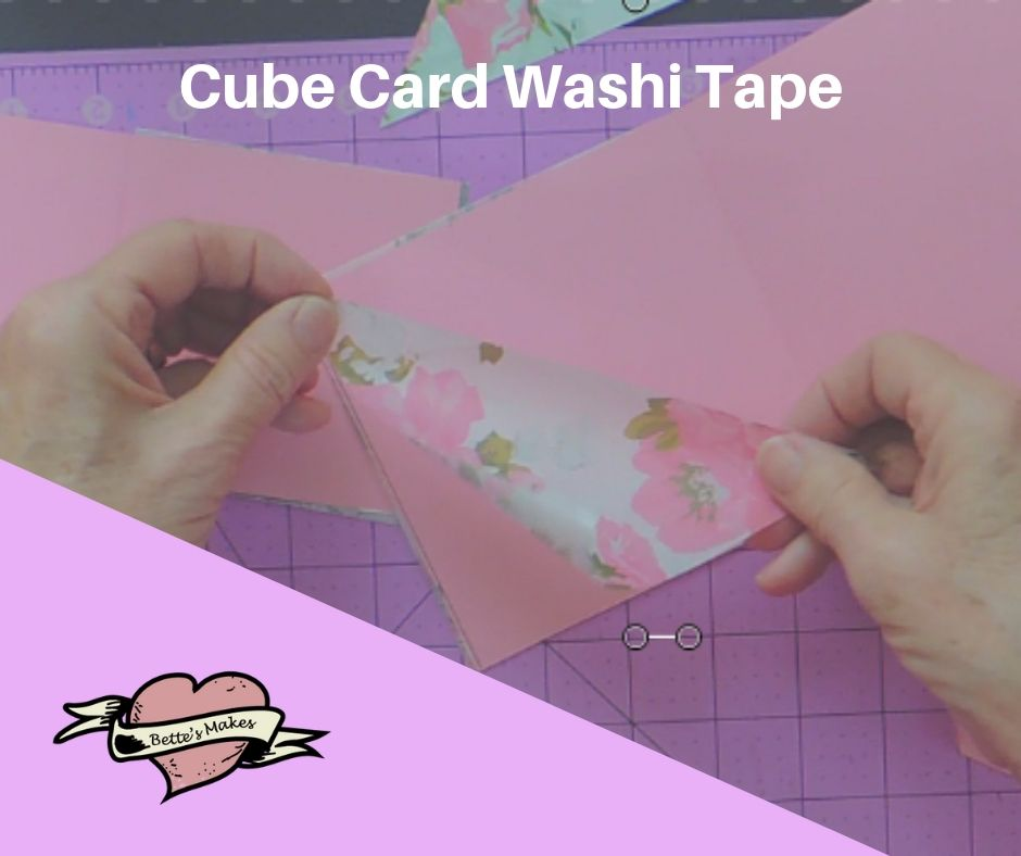 Handmade Card: Cube Card - applying the Washi tape - BettesMakes.com