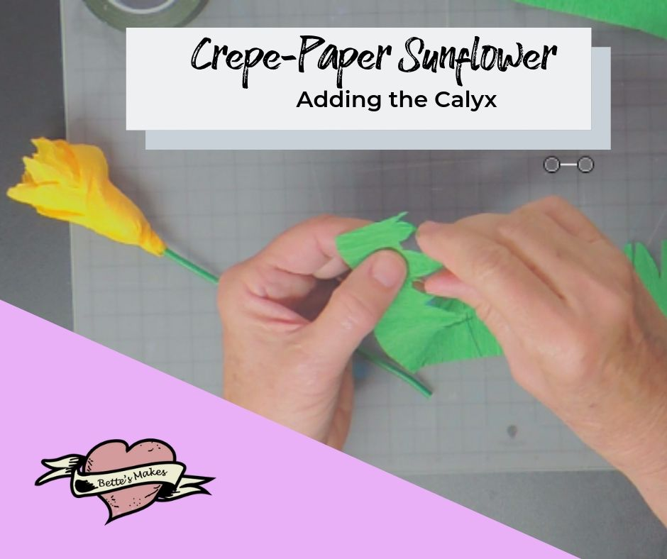 crepe-paper sunflower - making hte calyx - BettesMakes.com