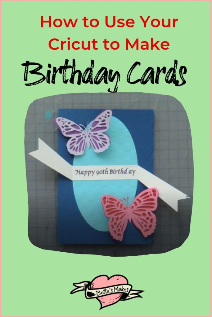 How to use your Cricut to make birthday cards - learn to cut, weed, print, and score with ease!  BettesMakes.com